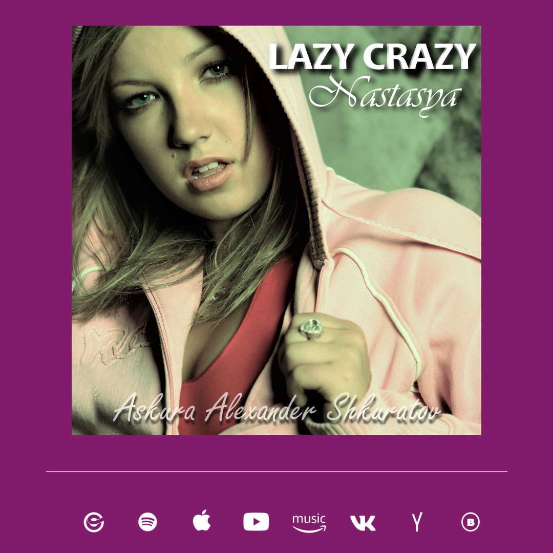 album Lazy Crazy - Nastasya